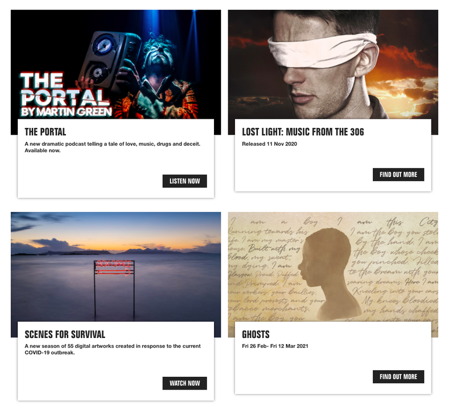 Screengrab of National Theatre of Scotland Whats On listings. Include calls-to-action 'Watch now', 'Listen now' and 'Find out more'