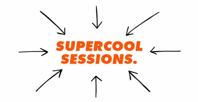Title 'Supercool Sessions' in uppercase, bold orange, surrounded by lots of hand-drawn black arrows pointing towards it