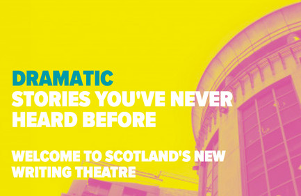 "Website screengrab: ""Dramatic stories you've never heard before – Welcome to Scotland's new writing theatre"""