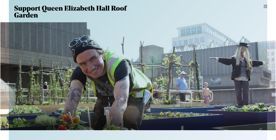 """Support Queen Elizabeth Hall Roof Garden"", with an image of someone planting in a plastic container and smiling to camera"