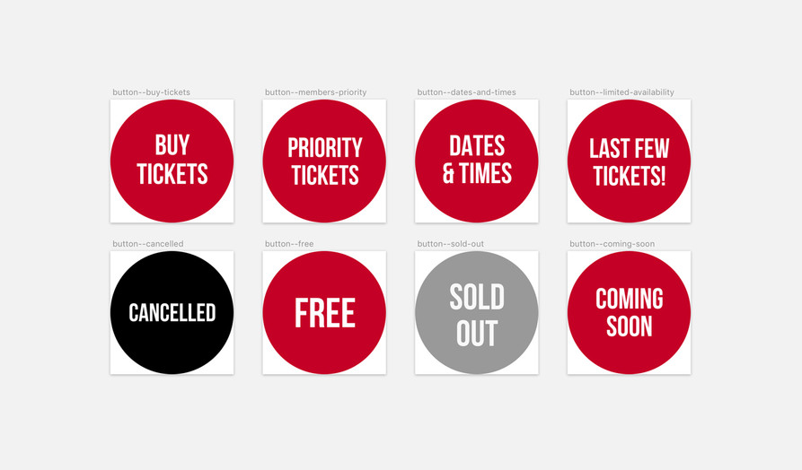 Buxton Opera House button variations: Buy tickets; priority tickets; dates & times; last few tickets; cancelled; free; sold out; coming soon