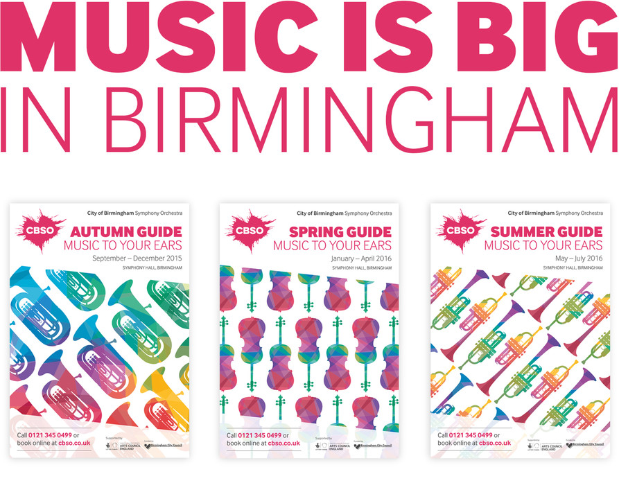 CBSO's tagline, 'Music is big in Birmingham' and brochure covers from Autumn 2015 to Summer 2016 with illustrated instruments